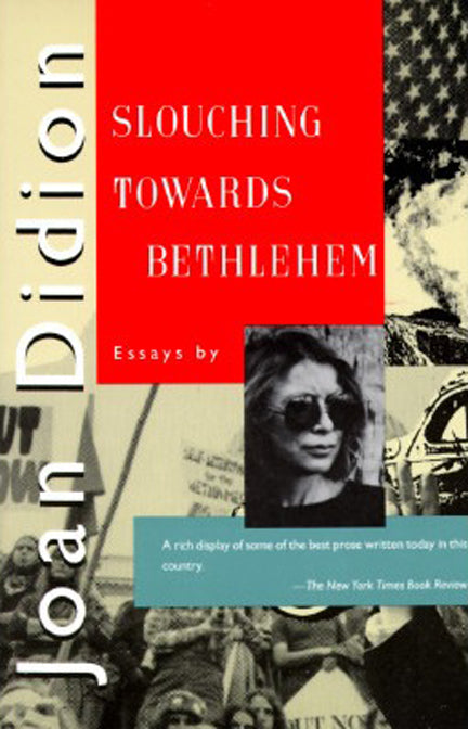 Covet and Lou— Hello Mr. Hoffman— Joan Didion, Slouching Towards Bethlehem