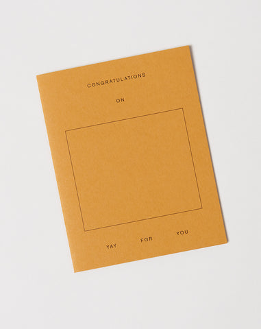 Fill in the Blank Card Congratulations On — Yay For You