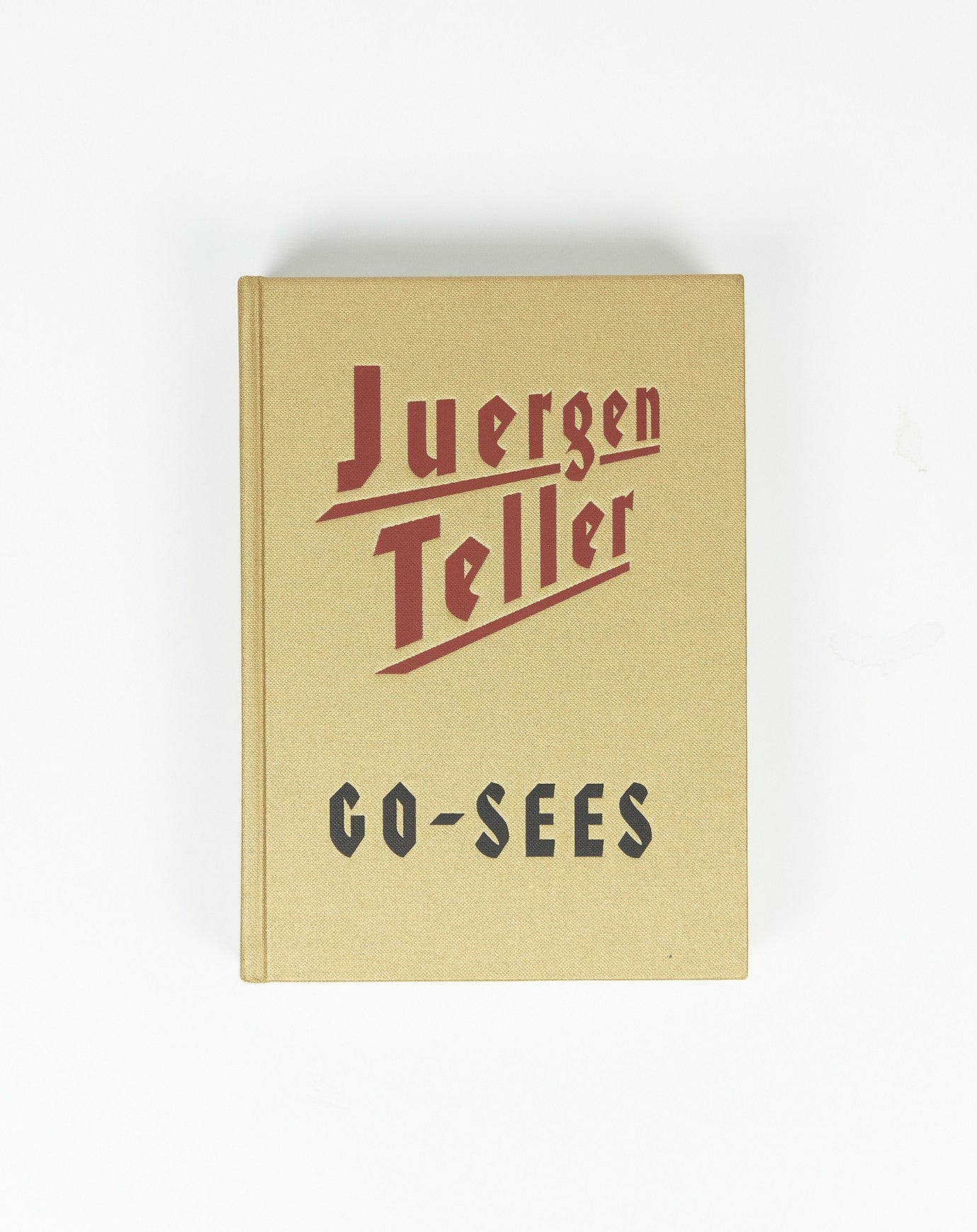 Go-Sees by Jurgen Teller