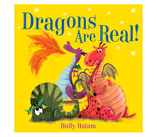Holly Hatam - Dragons are Real