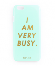 Bando iPhone 6 Case, I Am Very Busy