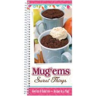 Mug'ems: Sweet Things Cookbook