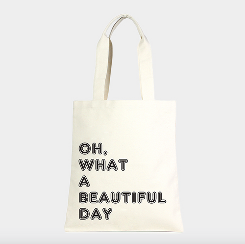 Oh What A Beautiful Day Canvas Bag