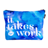 It Takes Work Scene Pouch
