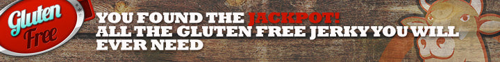 You found the jackpot - All the gluten free jerky you will ever need