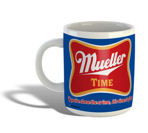Robert Mueller Time Mug -- ROYAL