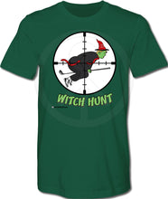 Load image into Gallery viewer, Trump Witch Hunt Shirt - GREEN