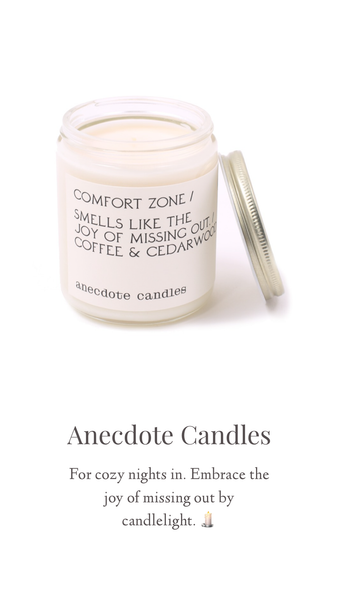 Anecdote Candles - Comfort Zone Jar Candle