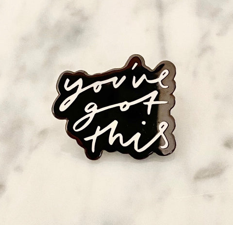 You've Got This Enamel Pin - Giften Market