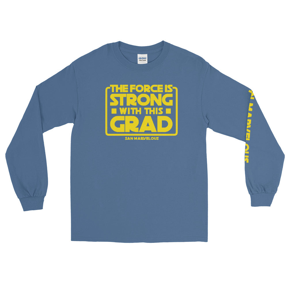 San Marvelous : The Force is Strong with this Grad - Long sleeve