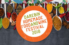 Darebin Homemade Food & Wine Festival 2018