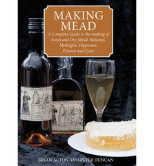 Making Mead-Complete Guide to the making of Sweet & Dry Mead