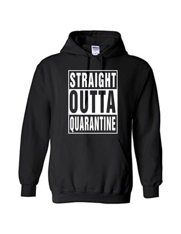 "The ""Straight Outta Quarantine"" Hoodie"