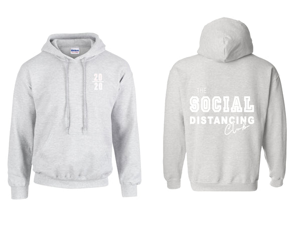 "The ""Social Distancing Club"" Hoodie"