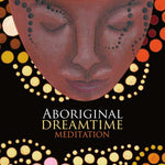 Aboriginal Dreamtime Meditation: CD - Divine Gift Olinda