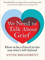 We Need to Talk About Grief: How to be a friend to the one who's left behind - Divine Gift Olinda