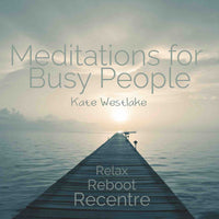 CD: Meditations for Busy People – Relax, Reboot, Recentre - Divine Gift Olinda
