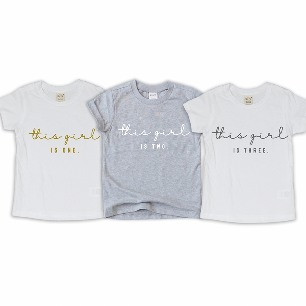 "Baby + Youth ""This Girl"" Birthday Tee (choice of color)"