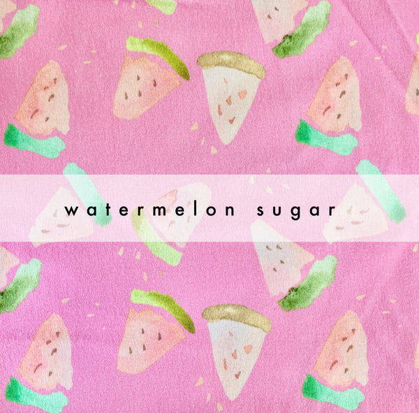 Watermelon Sugar- ANY STYLE