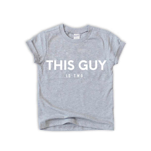 "Baby + Youth ""This Guy"" Birthday Tee (choice of color)"