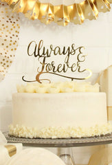 Always And Forever Acrylic Cake Topper, Partyware, My Mind's Eye - 3LittlePicks