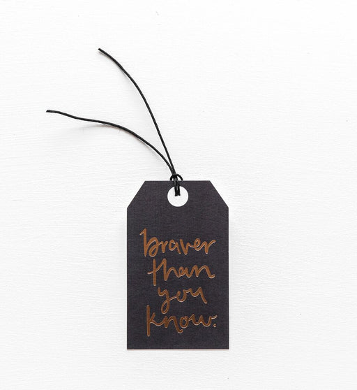 Braver Than You Know Gift Tag, Stationary, Emma Kate Co. - 3LittlePicks