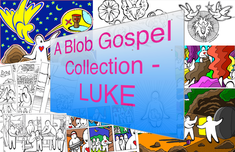 A Blob Gospel Collection - Luke
