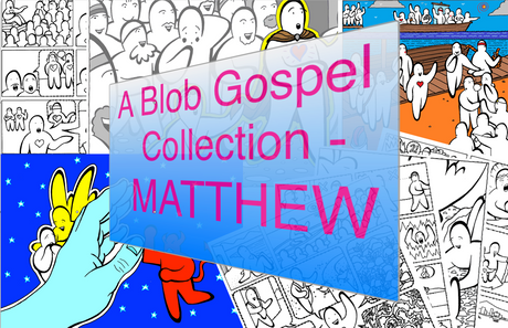 A Blob Gospel Collection - Matthew