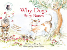 Load image into Gallery viewer, Why Dogs Bury Bones - Book