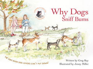 Why Dogs Sniff Bums - Book