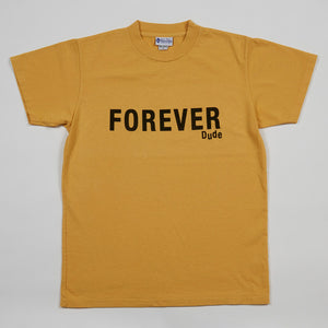 Forever Dude (Yellow)