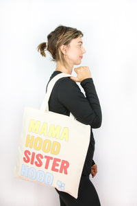 Mamahood Sisterhood Tote