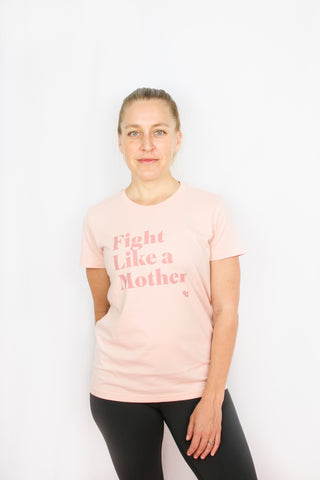 Fight Like A Mother Tee