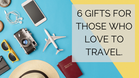 6 gift ideas for those who like to travel