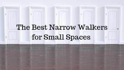 narrow walkers for doorways