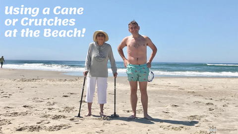 how to use a cane at the beach