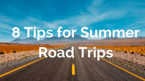 8 tips for summer road trips