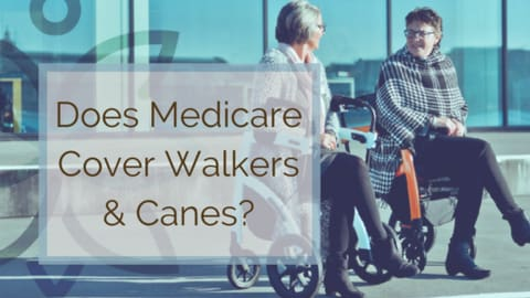 does medicare cover walkers and canes