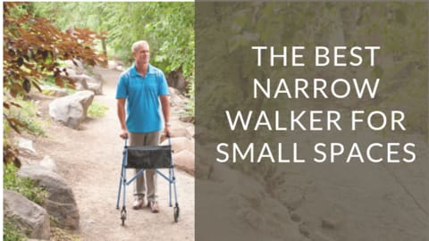 The best narrow walker for small spaces