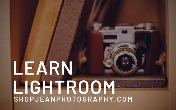 Lightroom Basics Instructional Workshop ShopJeanPhotography.com