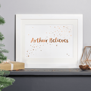 Personalised Copper Foiled I Believe Christmas Print - Clara and Macy