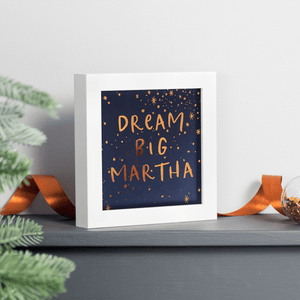 Personalised Copper Foiled Dream Big Framed Print - Clara and Macy