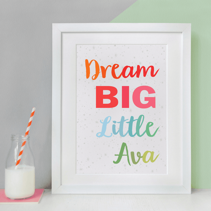 Personalised Dream Big Little One Print - Clara and Macy