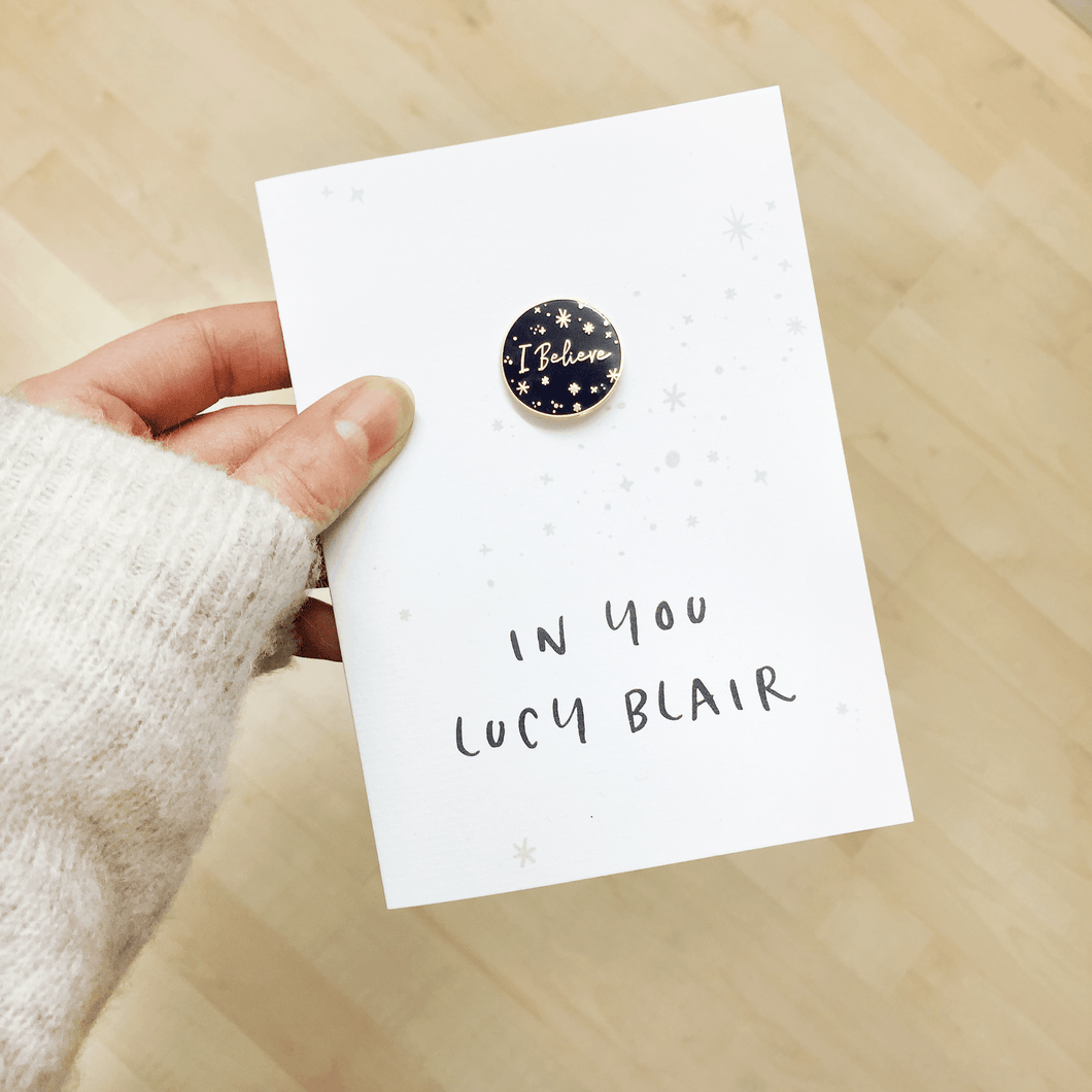 I Believe In You Personalised Enamel Pin Card - Clara and Macy