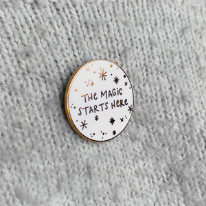 SECONDS / The Magic Starts Here Enamel Lapel Pin - Clara and Macy