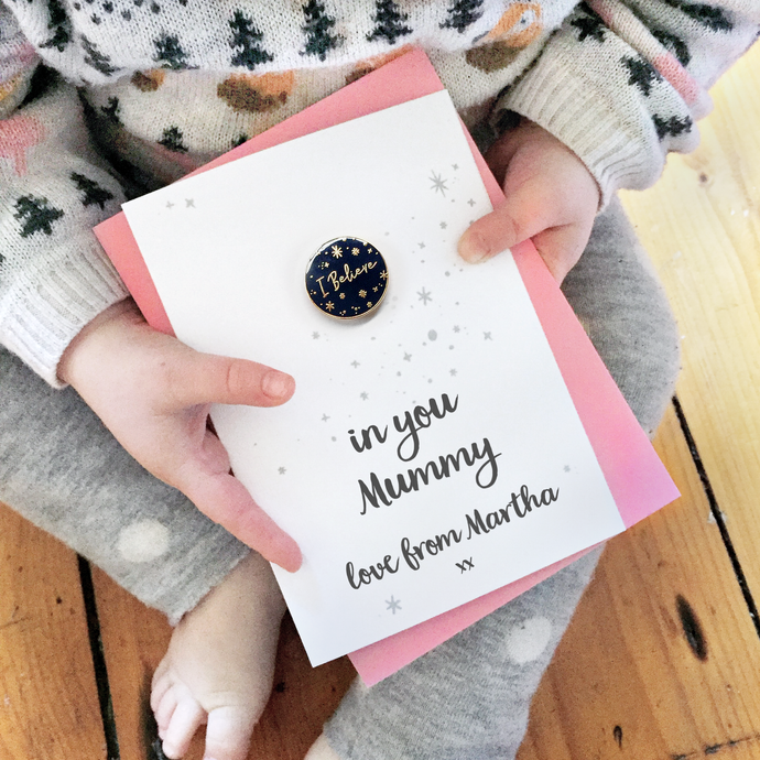 I Believe In Mummy Personalised Enamel Pin Card