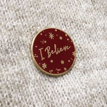 Red 'I Believe' Enamel Pin Badge