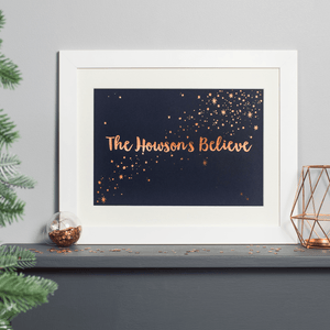 Personalised Copper Foiled Family Believes Christmas Print - Clara and Macy
