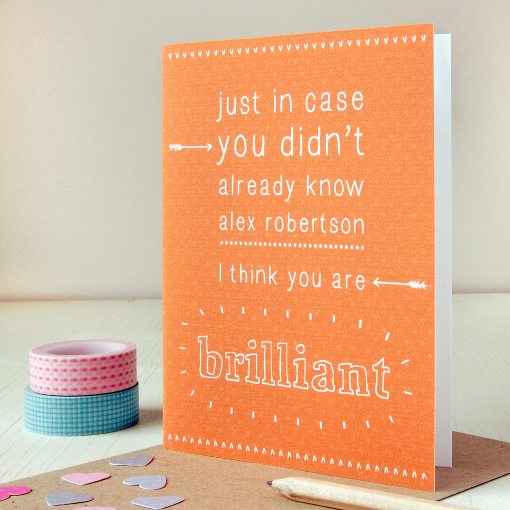 Personalised You Are Brilliant Card - Clara and Macy