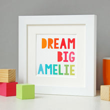 Personalised Framed Dream Big Print - Clara and Macy